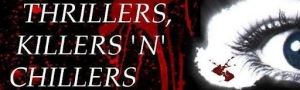 Thrillers Killers n Chillers